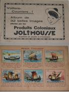 Album Collecteur Images Vignettes - JOLIMOUSSE - Voiliers Courriers -complet - 1930 - Albums & Katalogus