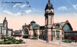 "(A1) Original Alte Litho-Ansichtskarte ""Cöln: Hauptbahnhof"" Als Feldpost Gel. 2.9.1915 - Koeln"