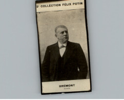 Collection FELIX POTIN - Petite Image - BREMONT - Artiste - - Félix Potin