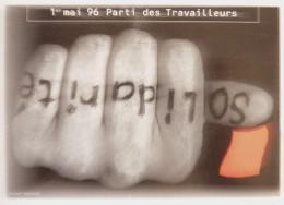 CPSM 1ER MAI 1996 PARTI DES TRAVAILLEURS - Sindacati