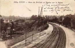 68Cci    69 Lyon Gare De St Clair Et Viaduc Sur Le Rhone - Lyon