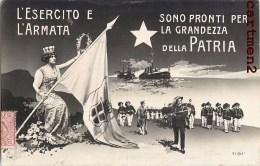 L'ESERCITO E L'ARMATA SONO PRONTI LA GRANDEZZA PATRIA ITALIA PATRIOTTISMO GUERRA LIBIA SOLDATO LIBYE GUERRE ITALIE - Patriotiques