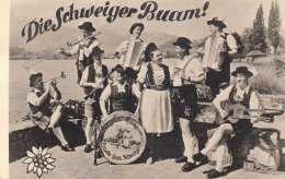 DIE SCHWEIGER BUAM ! - Original Ostergauer (Schweiz), Kapelle Schweiger, Fotokarte Um 1950 - Musik Und Musikanten