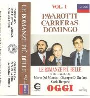 PAVAROTTI CARRERAS DOMINGO LE ROMANZE PIU' BELLE VOL.1 - Audiokassetten