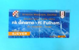 DIINAMO : FULHAM FC England - 2002. UEFA CUP Football Match Ticket Soccer Fussball Foot Billet British - Match Tickets