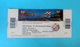 DIINAMO : FC CHORNOMORETS ODESA Ukraine - 2013. UEFA EUROPA LEAGUE Football Match Ticket Soccer Foot Billet Ukraina - Match Tickets