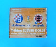 NK DINAMO : AC SPARTA Praha Prague Czech Republic - 2008. UEFA CUP Football Match Ticket Soccer Foot Billet - Match Tickets
