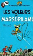 Les Voleurs Du Marsupilami - Collection J'ai Lu BD - Marsupilami
