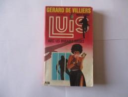 Livre Poche LUIS Avec Les Brigades Rouge 1981 - Gerard De Villiers