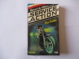Livre Poche SERVICE ACTION Plan Galilee 1982 - Gerard De Villiers