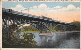 Phila Delphia Pa     Park Trolley Bridge From Strawberry Mansion Fairmont Park             A 2236 - Etats-Unis