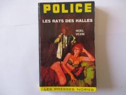 Livre Poche POLICE Les Rats Des Halles 1969 - Otros