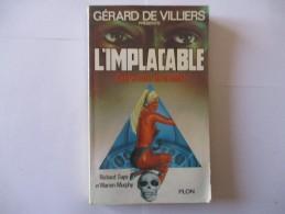 Livre Poche L' IMPLACABLE  Conference De La Mort 1978 - Gerard De Villiers
