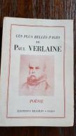 Paul Verlaine, Les Plus Belles Pages De, Poesie, 1955, Paris éditions Messein, Avertissement Par Yves-Gérard Le Dantec - Poésie