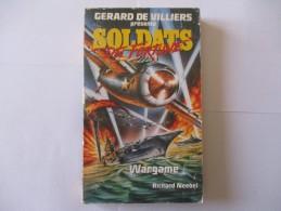 Livre Poche SOLDATS DE FORTUNE Wargame 1990 - Gerard De Villiers