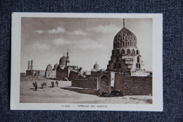 LE CAIRE - Tombeaux Des Khalifes. - Le Caire