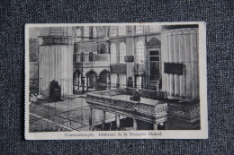 CONSTANTINOPLE  - Intérieur De La Mosquée AHMED - Turquie