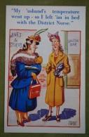 "Humour Anglais - Illustrée  Par Caport - Comique Series - ""My Usband's Temperature Went Up - So I Left 'im In Bed With.. - Humour"