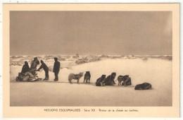 MISSIONS ESQUIMAUDES - Série XII - Retour De La Chasse Au Caribou - Nunavut