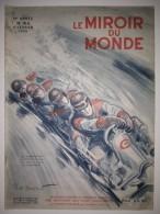 Le Miroir Du Monde N°154 11/02/1933 Bobsleigh à Chamonix Par Paul Ordner - Rodd - Mata-Hari - Les Udèches Sibérie - Livres, BD, Revues