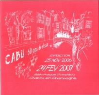 CABU 60 Ans De Dessin, Bibliothèque G.Pompidou Châlons 51 (Marne), Expo Du 25/11/2006 Au 24/02/2007 TBE - Cabu