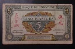 Indochine Indochina Vietnam Viet Nam Laos Cambodia 5 Piastres VF Banknote 1942-45 - P#62 / 02 Images - Indocina