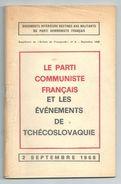 Le Parti Communiste Francais Et Les Evenements De Tchecoslovaquie 2 Septembre 1968 N°5 Document Interne Au PCF - Politique