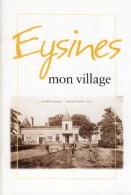 EYSINES Mon Village Livret Bordeaux Gironde Maraichage Histoire De La Commune - Boeken, Tijdschriften, Stripverhalen