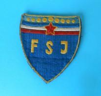 YUGOSLAV NATIONAL FOOTBALL TEAM ( FSJ ) - Original Vintage Official Patch * Soccer Fussball Futbol Calcio Foot Futebol - Apparel, Souvenirs & Other