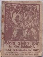 Boekje - Muziek - Soldatenlieder 1914 - 1917 - WO I - Verlag Seyfried Munchen - Livres, BD, Revues