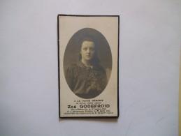 IMAGE MORTUAIRE DE ZOE GODEFROID NEE A GODARVILLE LE 17 OCTOBRE 1902 Y DECEDEE LE 27 AVRIL 1920 PIEUSEMENT - Andachtsbilder