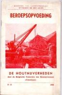 Brochure Handboekje - Beroepsopvoeding - Houtnijverheden Belgie - Febelhout 1950 - Livres, BD, Revues
