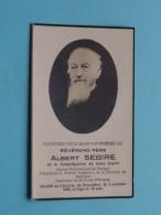 DP Révérend Père Albert SEBIRE - Bruxelles 1 Oct 1936 à L'âge De 73 Ans ( Zie Foto's ) ! - Obituary Notices