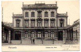 CPA BELGIQUE - PERUWELZ - BON SECOURS - CHATEAU Ed. PETIT ( Precurseur ) - Péruwelz