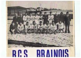 CLUB DE FOOT BALL  R . C . S .  BRAINOIS ( BELGIQUE )   DEDICACE   1977 - Autographes