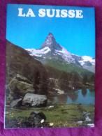 LA SUISSE   Par Aguet Bard Et Haberli Editions Minerva 1983 95 Pages  24 Cm X 33 Cm Reliure + Jacquette - Livres, BD, Revues