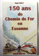 CPSM  150 ANS DE CHEMIN DE FER EN ESSONNE Par R Bailly - TRAIN TRAINS - Andere Zeichner