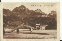 FRIULI46   --  PONTE DI MOGGIO  --  29. OTTOBRE 1917  --  DESTROYED BRIDGE, LE PONT - Udine