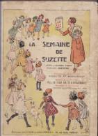 """LA SEMAINE DE SUZETTE - 35 ème Année. 1 Er Semestre. Comprenant """" Bécassine En Roulotte"""" - Autres"""