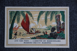 Aux ILES FIDJI - L'Arrivée Du Missionnaire, Missions De P.P. MARISTES - Figi