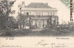 LA HULPE VILLA VANDERVELDE SORBIENS 1900 - La Hulpe