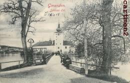 GMUNDEN SCHLOSS ORT. AUSTRIA AUTRICHE - Gmunden