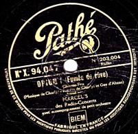 78 T.- 25 Cm - état B - MARCEL´S - OPIUM - QUAND ON S´AIME BIEN TOUS LES DEUX - 78 Rpm - Schellackplatten