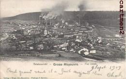 GROSS-MOYEUVRE  MOYEUVRE-GRANDE 57 MOSELLE LORRAINE Famille Louyot Fabriquant D'huile Metz - Frankreich