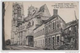 WW1 Corbie (Somme) La Rue Hersant Et La Poste Apres Le Bombardment - War 1914-18