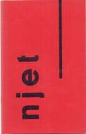 Tijdschrift Magazine Poezie Litteratuur NJET - Declercq - Deroose - Vander Straeten - Van Maele - Heist Aan Zee 1956 - Poetry