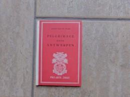 Pelgrimage Door Antwerpen Door Anton Van De Velde, 24 Blz., Diest, 1941 - Livres, BD, Revues