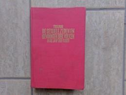 Trilogie De Sexuele Zeden En Gewoonten Der Volken In De Loop Der Tijden, 348 Blz., Groningen - Boeken, Tijdschriften, Stripverhalen