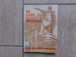 Gent De Gand En Belgique... Une Université Vous Parle, 126 Blz., Gent - Livres, BD, Revues