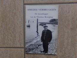 Kruibeke Bazel Amedee Verbruggen, De Kasseilegger Van De Vlaamse Beweging Door Guido Sijs, 64 Blz., Winksele, 1986 - Livres, BD, Revues